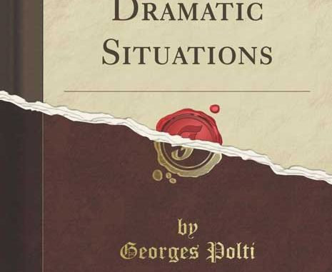 36-dramatic-situations by George Polti